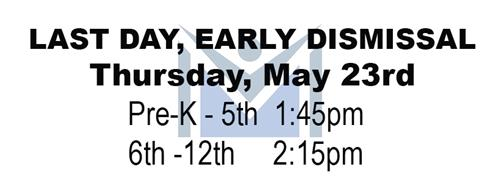 MPSd Early Dismissal on May 23.
